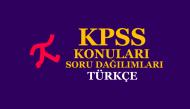 2019 KPSS Lisans Türkçe Konuları ve Soru Dağılımları