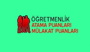 İnşaat Tek./Yapı Dekorasyon Öğretmenliği 2018 Atama Puanları (Taban-Mülakat Puanları)