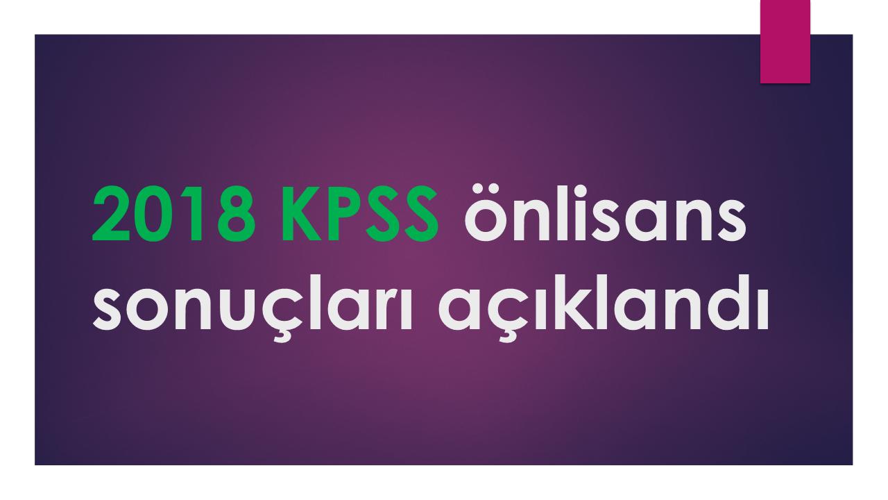 2018 KPSS onlisans sonuclari aciklandi