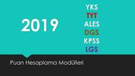 2019 YKS-TYT-ALES-DGS-KPSS-LGS Puan Hesaplama Modülleri