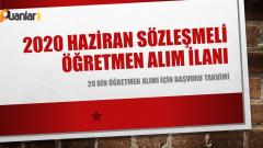 Haziran 2020 Sözleşmeli Öğretmenliğe Başvuru ve Atama Takvimi