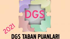 DGS 2021 Taban Puanları ve Kontenjanları